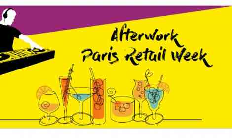 afterwork paris retail week